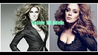 Celine Dion VS Adele VOCAL BATTLE (C3-A5)