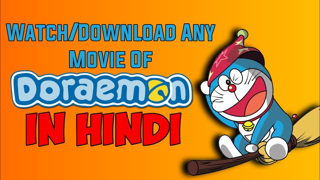 Download How To Watch Or Download Doraemon All Movies In Hindi    How To Watch Doraemon All Movies In Hindi🔥