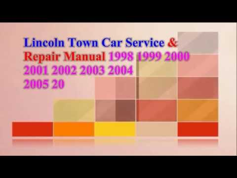 Lincoln Town Car Service & Repair Manual 2009 2008 2007 2007 2006 2000