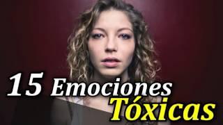 Las 15 Emociones Tóxicas que te Impiden Ser Feliz - Por Bernardo Stamateas