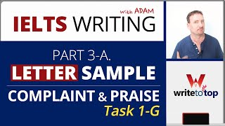 IELTS General: Letter oḟ Complaint and Praise