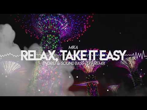 Mika - Relax, Take It Easy ENDRIU & SOUND BASS 2019 Re
