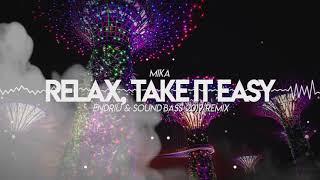 Mika - Relax, Take It Easy (ENDRIU & SOUNDBASS 2019 Remix)