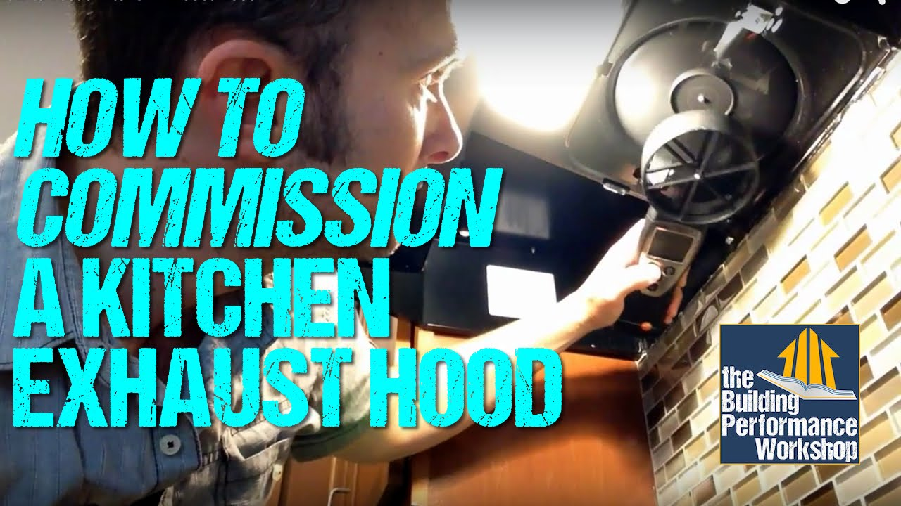 How to Commission a Kitchen Exhaust Hood - YouTube