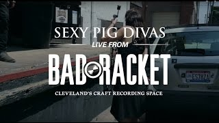 Download Sexy Pig Divas - (No) Dreams Before We Die (Live From Bad Racket) MP3 song and Music Video