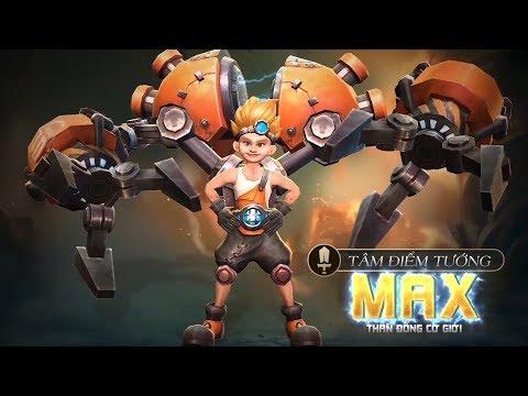 [Tâm điểm tướng] Max: Thần đồng cơ giới - Garena Liên Quân Mobile