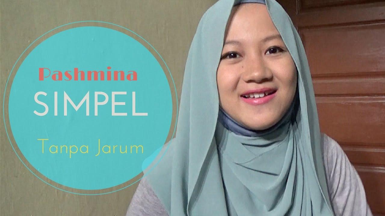 Tutorial Hijab Pashmina Simple Tanpa Jarum Sehari Hari NMY
