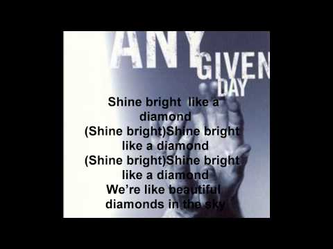 Any Given Day - Diamonds (Rihanna metalcore cover) LYRICS