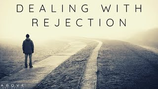 OVERCOMING REJECTION - Inspirational & Motivational Video