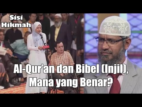 Perbandingan Al-Qur'an dan Bibel (Injil) | Dr. Zakir Naik