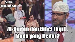 Download Video Perbandingan Al-Qur'an dan Bibel (Injil) | Dr. Zakir Naik MP3 3GP MP4