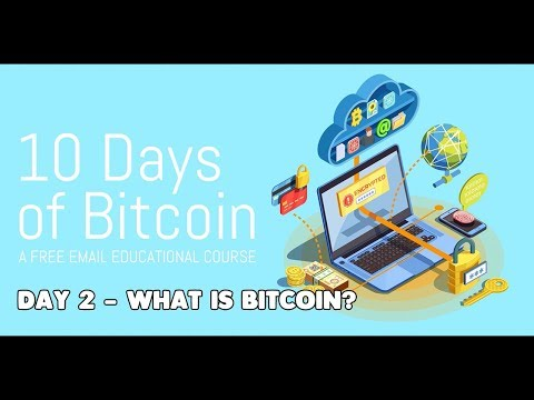 2. What is Bitcoin and What Makes It Different?