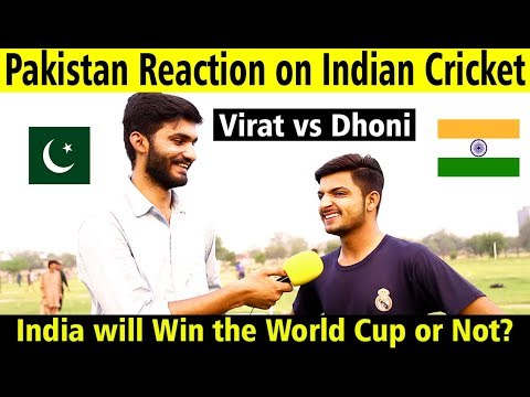 What Pakistan think about Indian Cricket | Pakistan Reaction on Indian Cricket Team 2019 | Honest