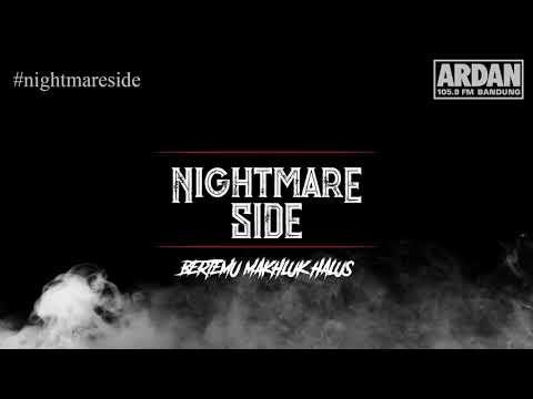 Bertemu Makhluk Halus [NIGHTMARE SIDE OFFICIAL] - ARDAN RADIO