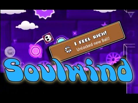 Geometry Dash - Soulwind - By IlElDantelI (I Feel Rich! Achievement!)