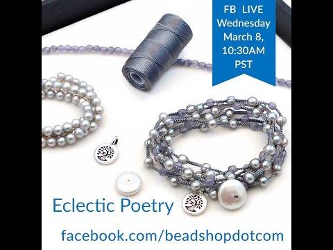 FB Live beadshop.com Poetry Bracelets