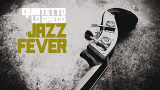 Hot Jazz Fever Sound - 1 Hour music non stop