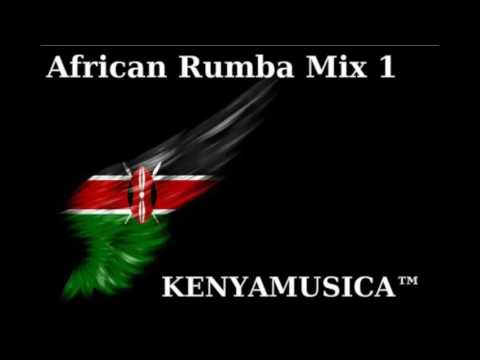 KENYAMUSICA™ Presents African Rumba mix 1
