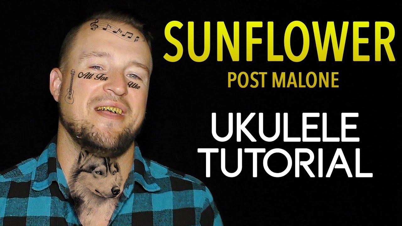 Download Sunflower - Post Malone (UKULELE TUTORIAL) Spider Man: Into the Spider-Verse