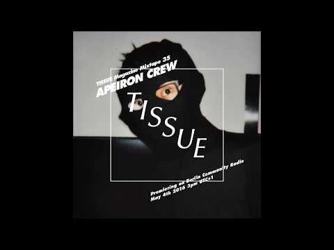 TISSUE Magazine Mixtape 35 by Apeiron Crew
