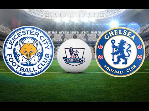 Chelsea vs Leicester City Second Time