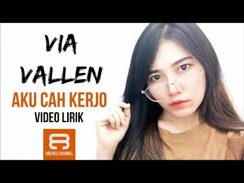 Via Vallen - Aku Cah Kerjo ft Pendhoza (Lirik Video)