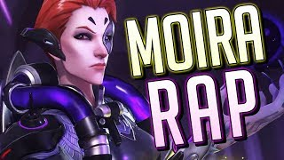 MOIRA RAP | RUSTAGE [OVERWATCH]