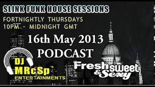 Slink Funk House Session (76th Edition 16th May 2013) FSS Promo