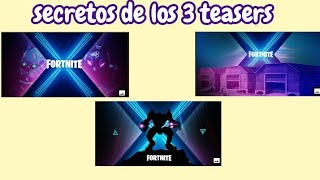 SECRETS OF THE 3 TEASERS OF THE NEXT SEASON 10 FORTNITE