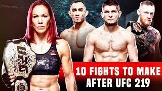 Video 10 Fights To Make After UFC 219 | Cyborg VS Holm download MP3, 3GP, MP4, WEBM, AVI, FLV November 2018