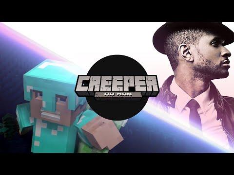 CREEPER? AW MAN