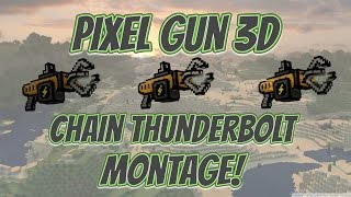 Pixel Gun 3D - Chain Thunderbolt [Montage]
