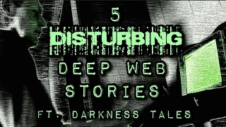 5 Deep Web Stories Ft. Darkness Tales