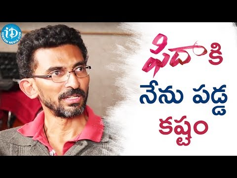 Sekhar Kammula About His Struggles During Making Fidaa Movie || Talking Movies With IDream