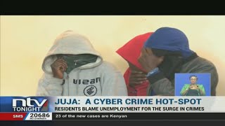 Juja on the spot as a cyber crime hotspot