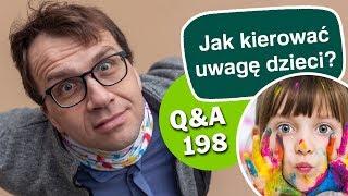 Jak kierować uwagę dzieci? [Q&A#198] Remigiusz Recław SJ
