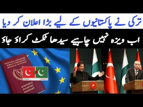 Visa Free Entry In Turkey For Pakistanis And Get Turkish Nationality