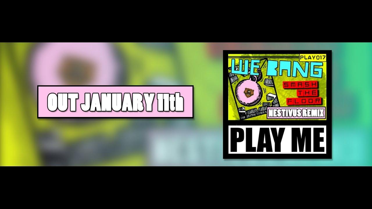 Teaser We Bang Smash The Floor Nestivus Bootleg Remix Youtube