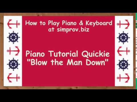 Learn Piano Fast 4 - Blow the Man Down