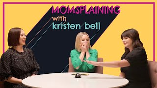 Never Judge a Mom by Her Sh*t, with Maya Rudolph & Casey Wilson: #Momsplaining with Kristen Bell
