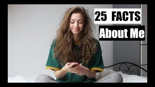 25 Facts about me | yxcvanessa