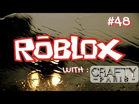 ROBLOX Gameplay Live Stream #48 Crafty Paris 😜😜😜