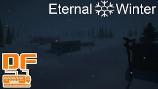 Eternal Winter - On doit survivre un hiver sans fin || Présentation et Gameplay [FR]