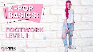 K-Pop Basics: Footwork 1