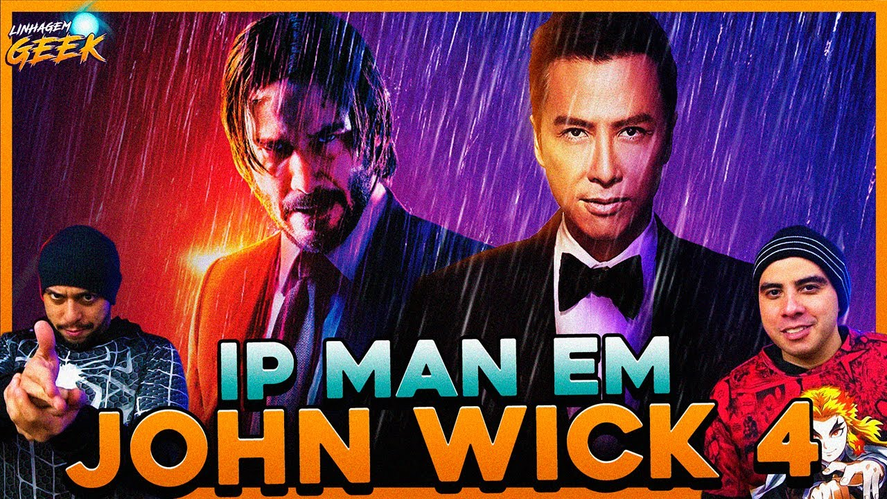 IP MAN É O NOVO REFORÇO DE JOHN WICK
