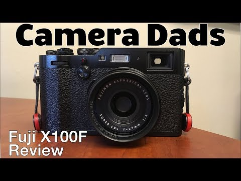 Fuji X100F Camera Review - The Ideal Dad Camera?
