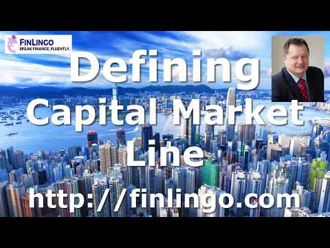 Defining Capital Market Line