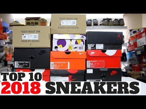 MY TOP 10 SNEAKERS OF 2018!