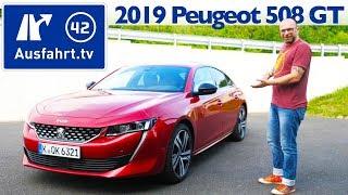 2019 Peugeot 508 GT - Kaufberatung, Test deutsch, Review, Fahrbericht Ausfahrt.tv