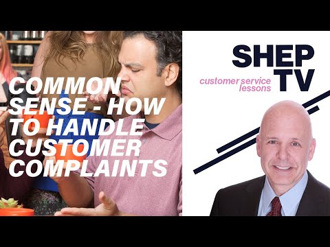 Common Sense - How to Handle Customer Complaints - YouTube